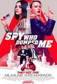 Spy Who Dumped Me 2018